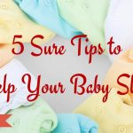 5 Sure Tips to Help Your Baby Sleep - PamperMyBaby.com