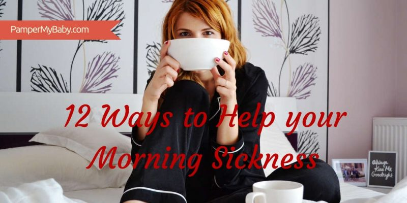 12 Ways to Help Your Morning Sickness